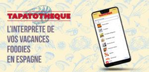 La tapatotheque - L'interprète de vos vacances foodies en Espagne.